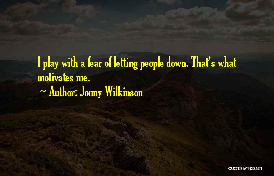 Jonny Wilkinson Quotes 381598