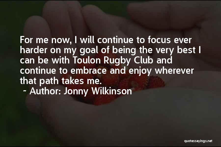 Jonny Wilkinson Quotes 571941