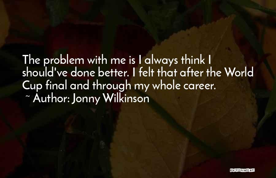 Jonny Wilkinson Quotes 648959