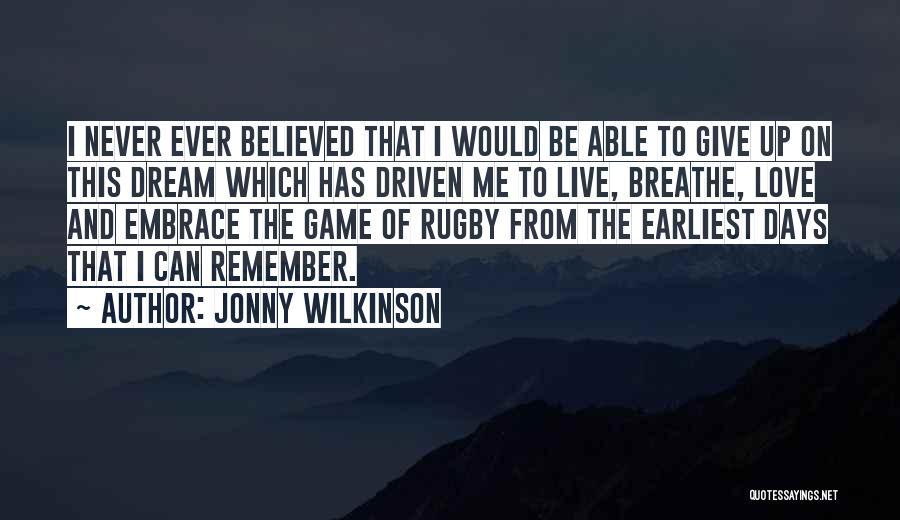 Jonny Wilkinson Quotes 670513
