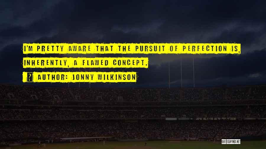Jonny Wilkinson Quotes 733618