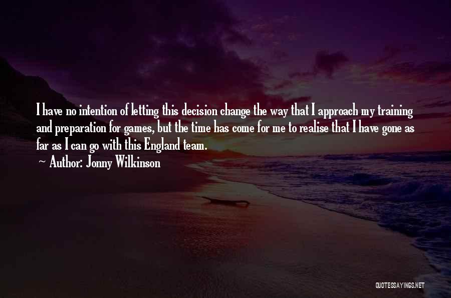 Jonny Wilkinson Quotes 739251