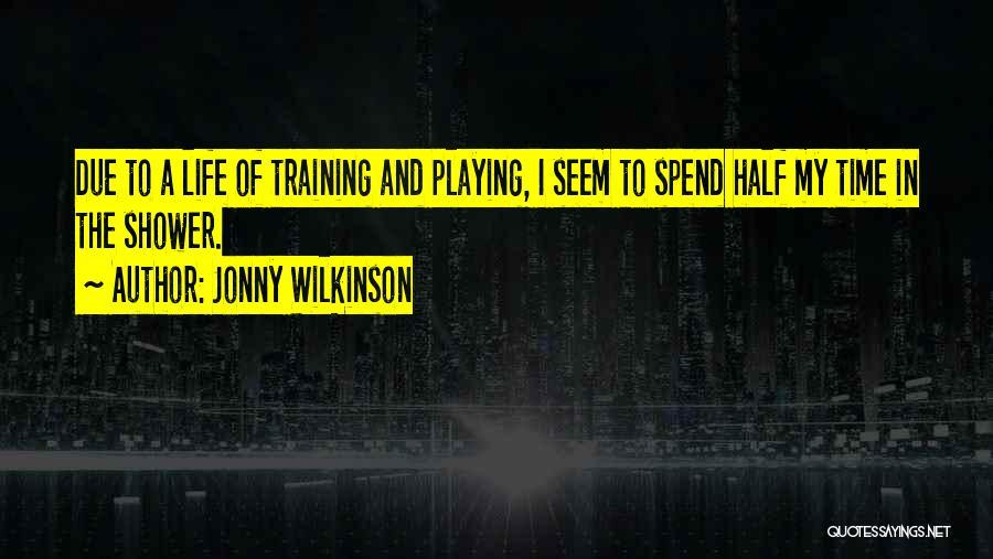Jonny Wilkinson Quotes 771164