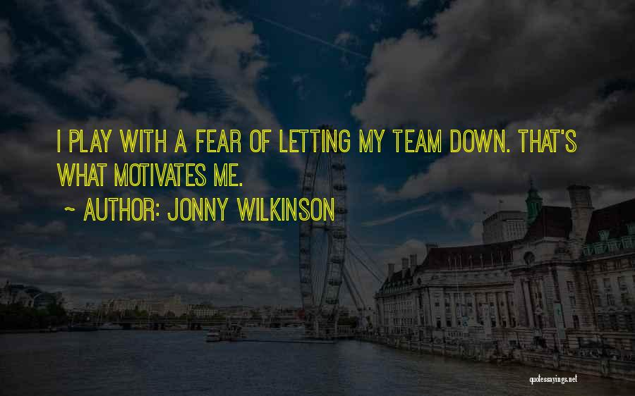 Jonny Wilkinson Quotes 849904