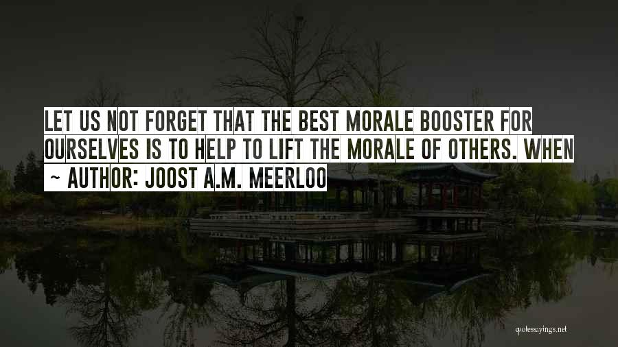 Joost A.M. Meerloo Quotes 1630910