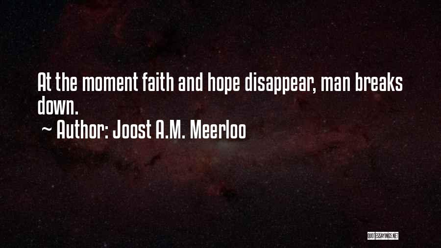 Joost A.M. Meerloo Quotes 364292