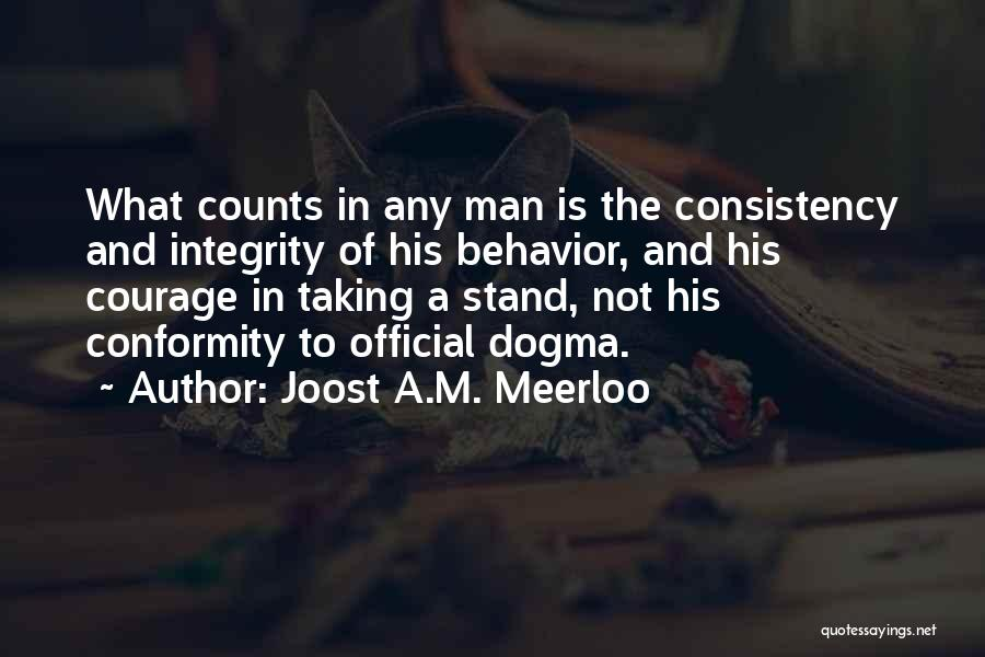 Joost A.M. Meerloo Quotes 644022