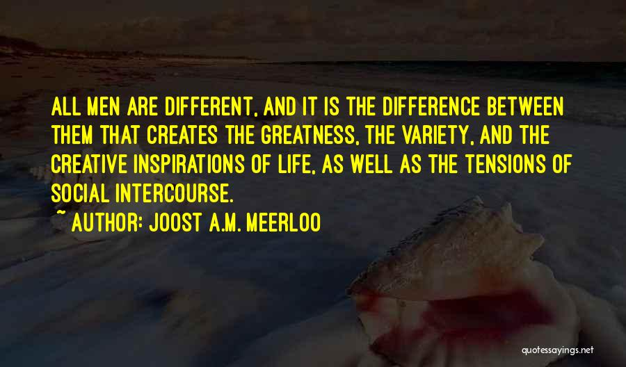 Joost A.M. Meerloo Quotes 738663