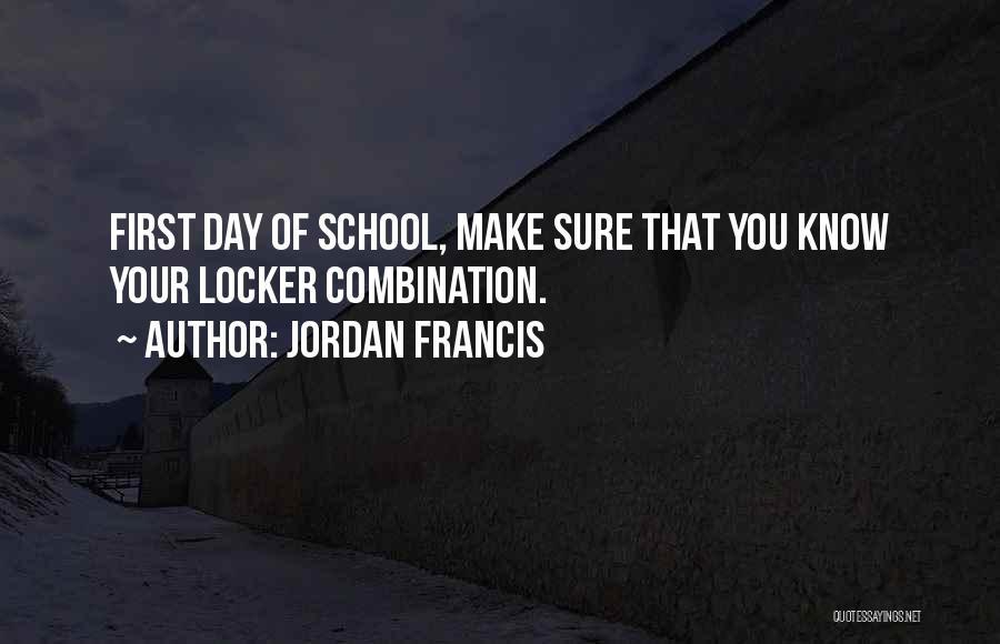 Jordan Francis Quotes 1784426