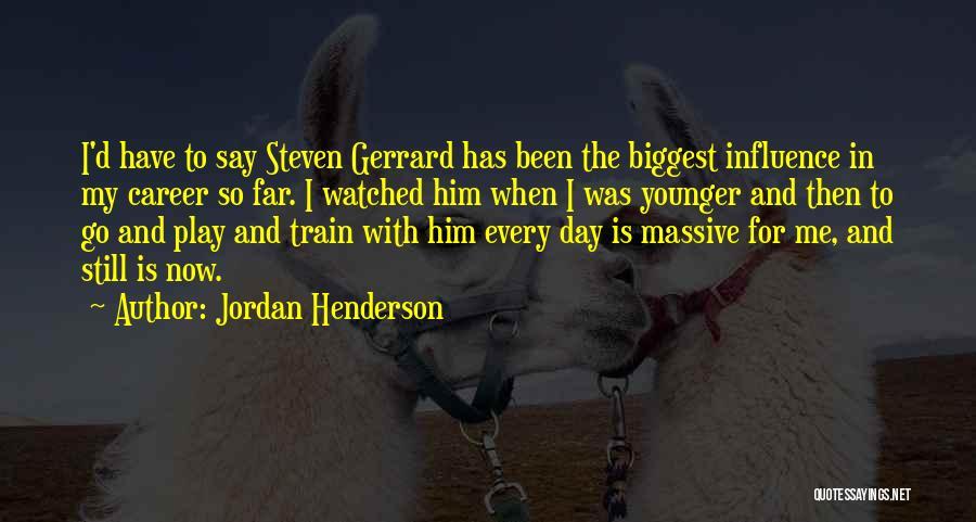 Jordan Henderson Quotes 136233