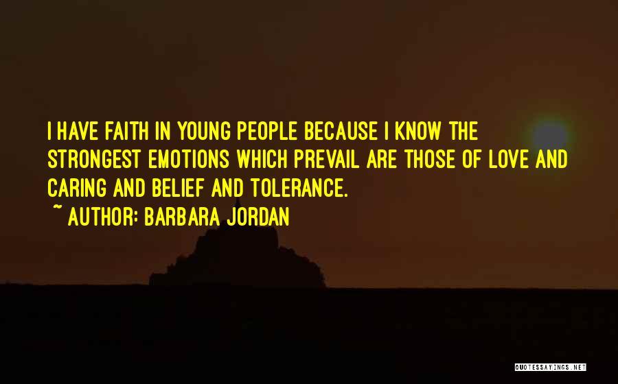 Jordan Love Quotes By Barbara Jordan