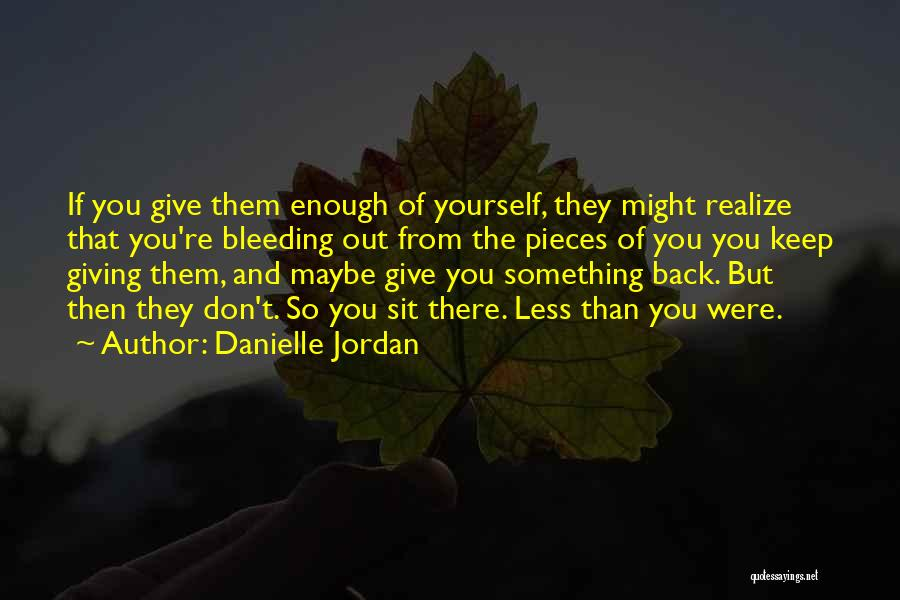 Jordan Love Quotes By Danielle Jordan