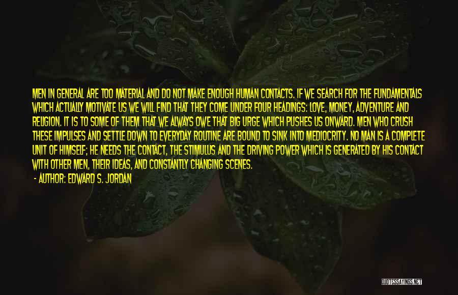 Jordan Love Quotes By Edward S. Jordan