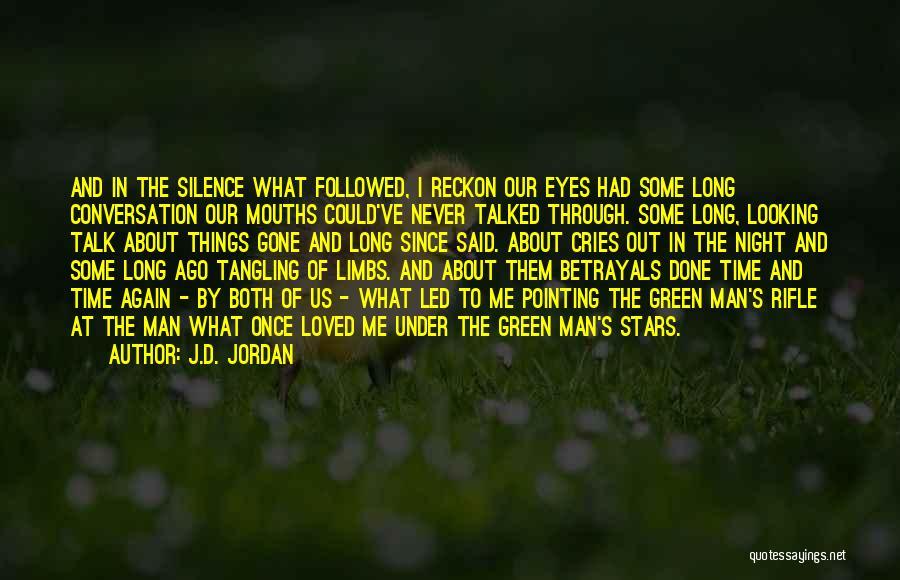 Jordan Love Quotes By J.D. Jordan