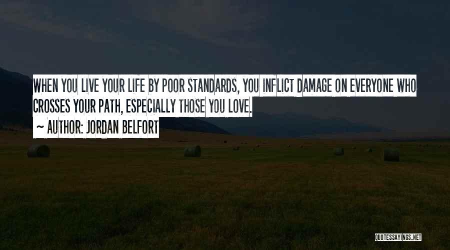 Jordan Love Quotes By Jordan Belfort