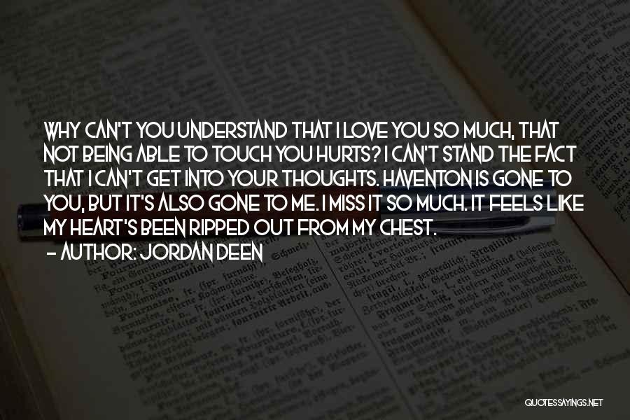 Jordan Love Quotes By Jordan Deen