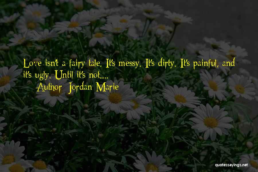 Jordan Love Quotes By Jordan Marie
