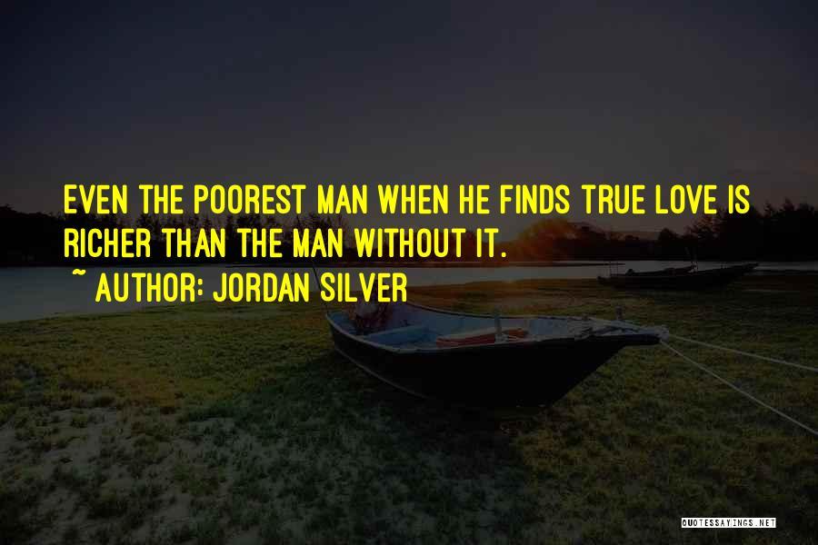 Jordan Love Quotes By Jordan Silver