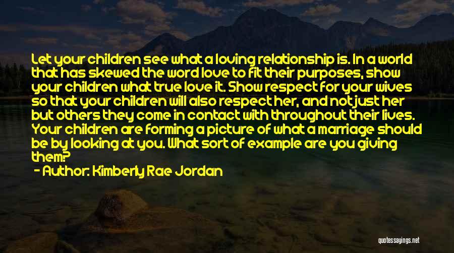 Jordan Love Quotes By Kimberly Rae Jordan