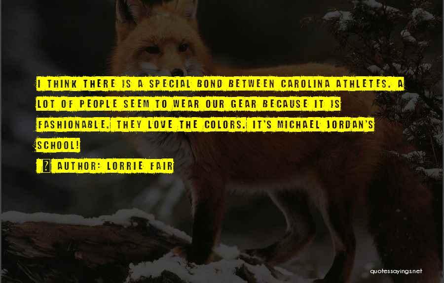Jordan Love Quotes By Lorrie Fair
