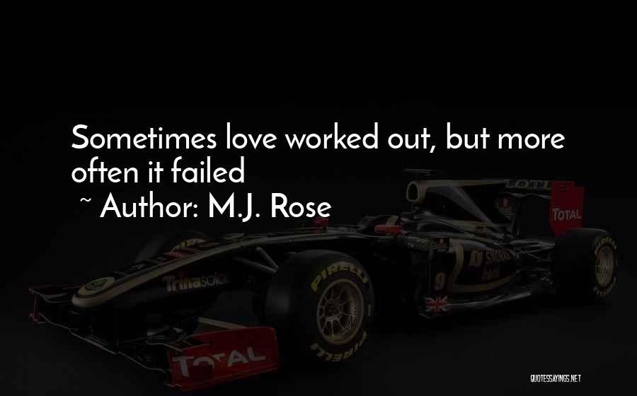 Jordan Love Quotes By M.J. Rose