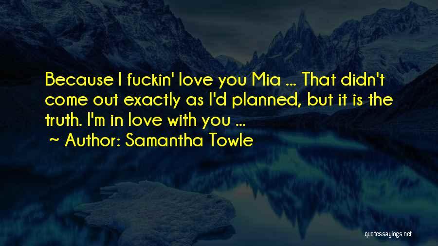 Jordan Love Quotes By Samantha Towle