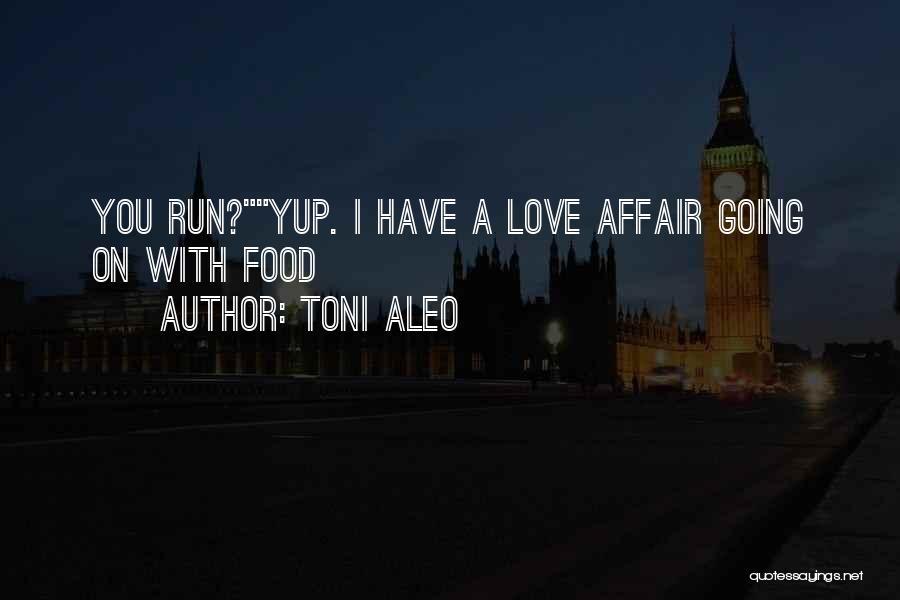 Jordan Love Quotes By Toni Aleo