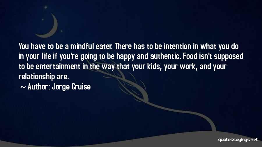 Jorge Cruise Quotes 1032759