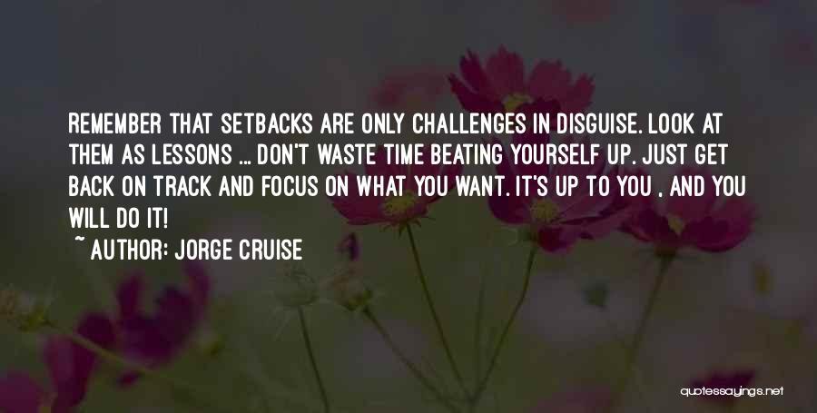 Jorge Cruise Quotes 1064363