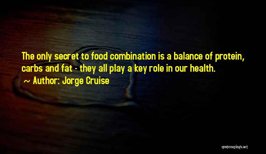 Jorge Cruise Quotes 1521004