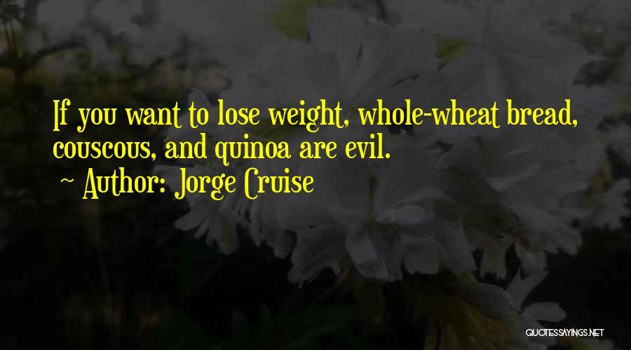 Jorge Cruise Quotes 1685810