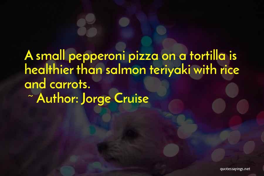 Jorge Cruise Quotes 606048