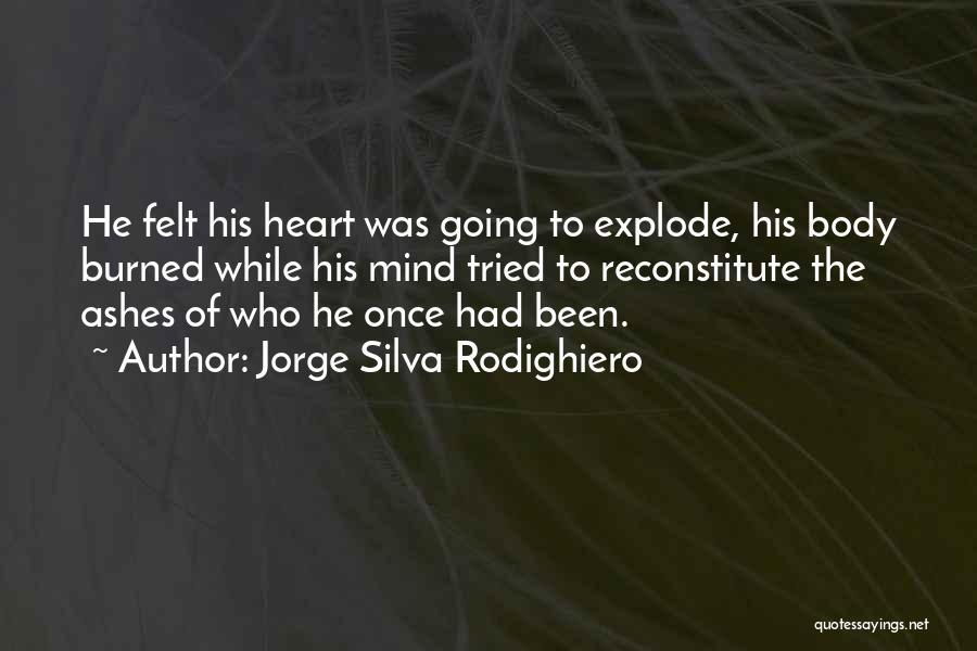 Jorge Silva Rodighiero Quotes 1427163