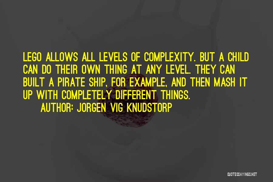 Jorgen Vig Knudstorp Quotes 1522305