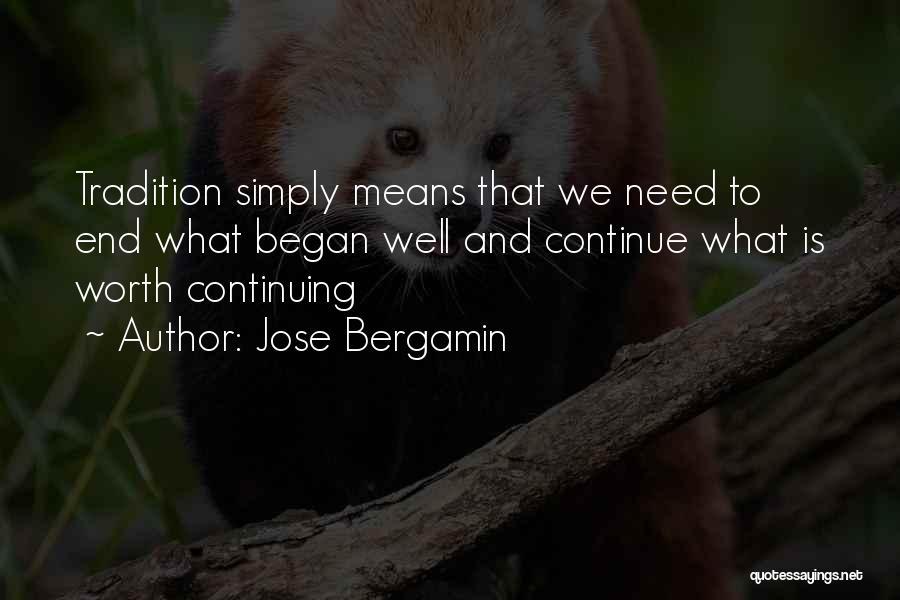 Jose Bergamin Quotes 1147741