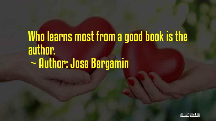 Jose Bergamin Quotes 1172816