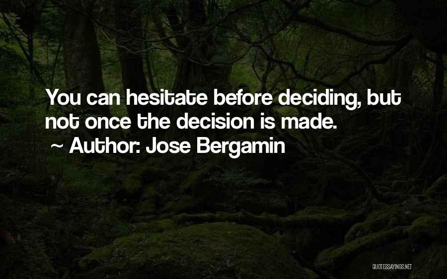Jose Bergamin Quotes 1207907