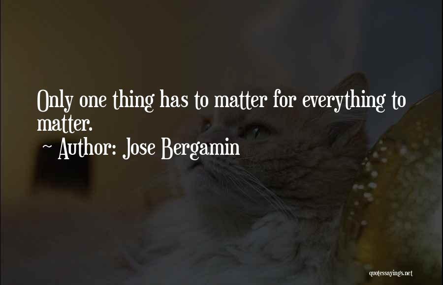 Jose Bergamin Quotes 1380523