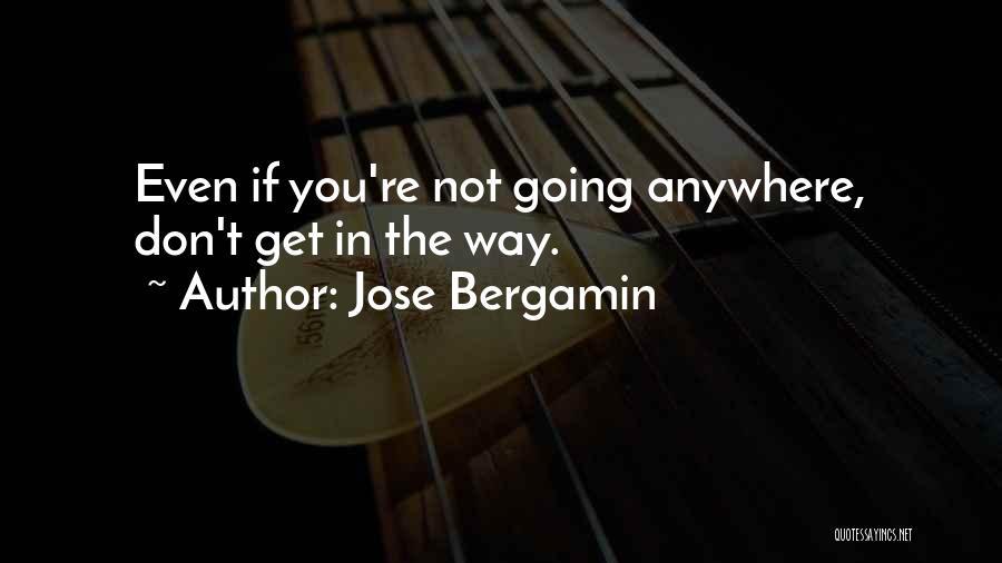 Jose Bergamin Quotes 1411567