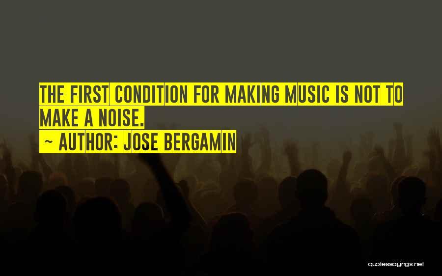 Jose Bergamin Quotes 1521176