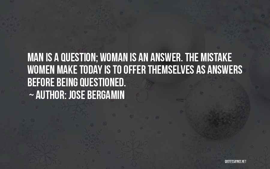Jose Bergamin Quotes 152407