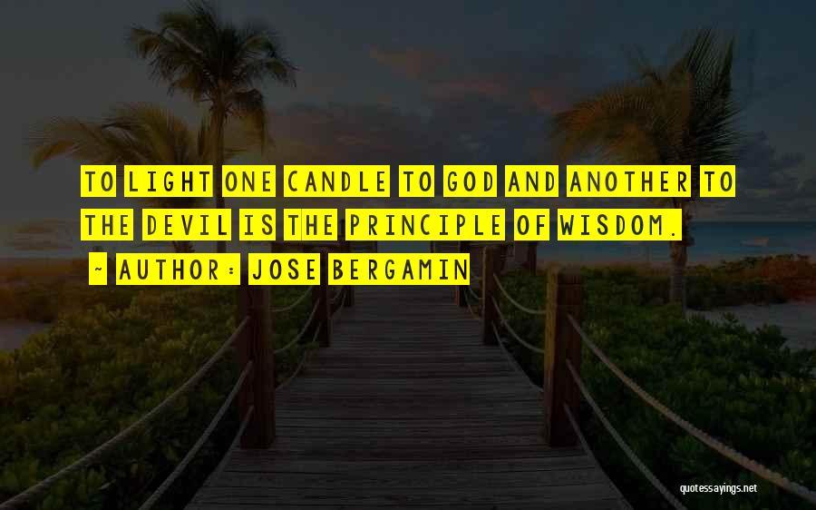 Jose Bergamin Quotes 1538834