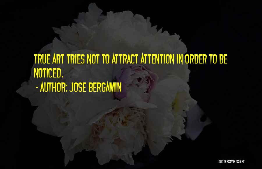 Jose Bergamin Quotes 1557072