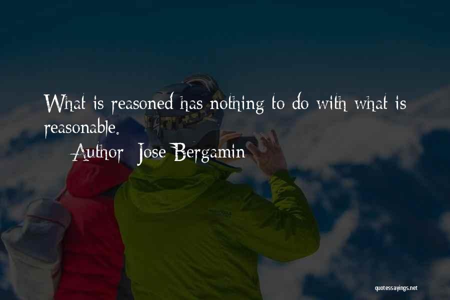 Jose Bergamin Quotes 1560505