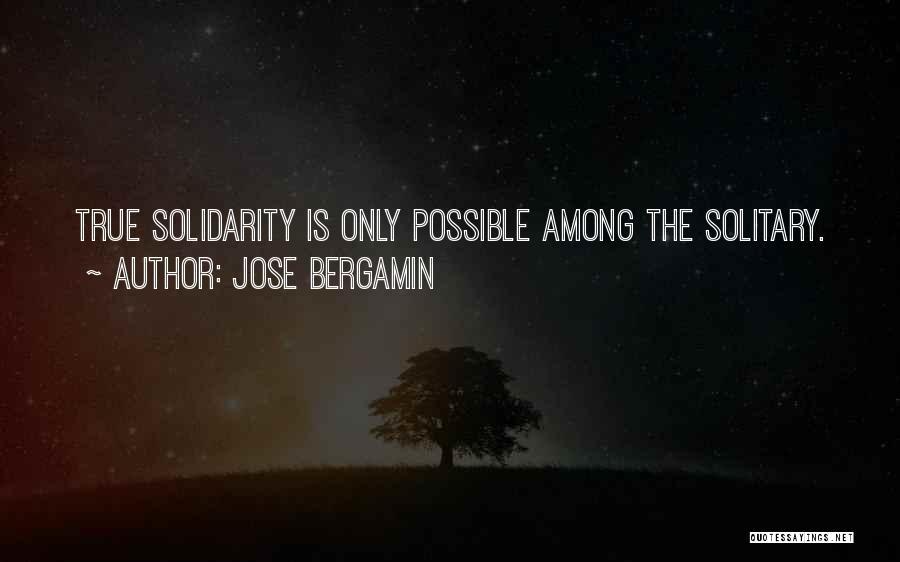 Jose Bergamin Quotes 1614025