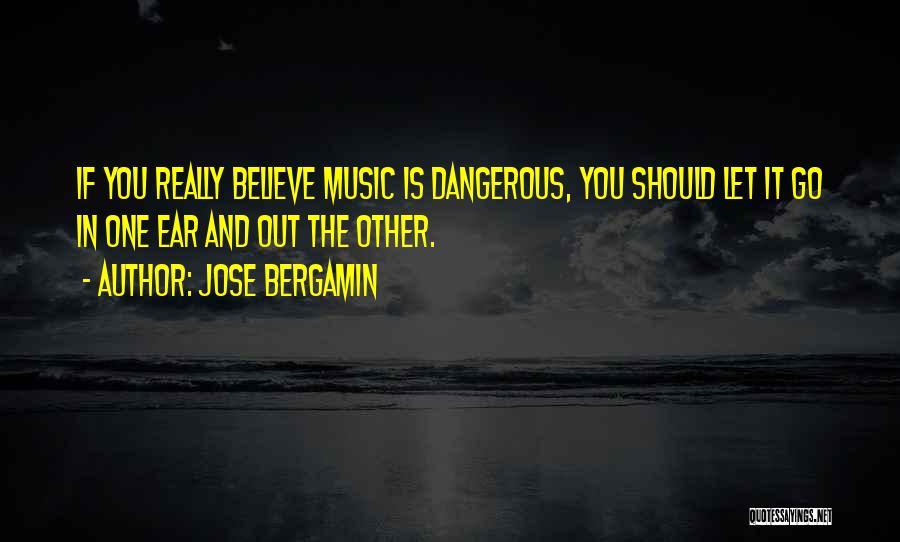 Jose Bergamin Quotes 1630070