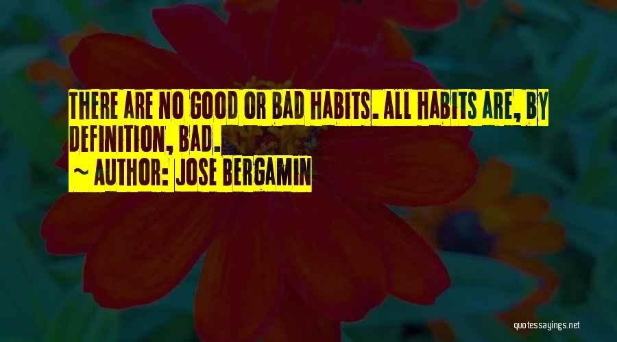Jose Bergamin Quotes 1720120