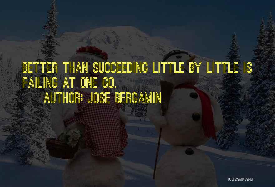 Jose Bergamin Quotes 1757942