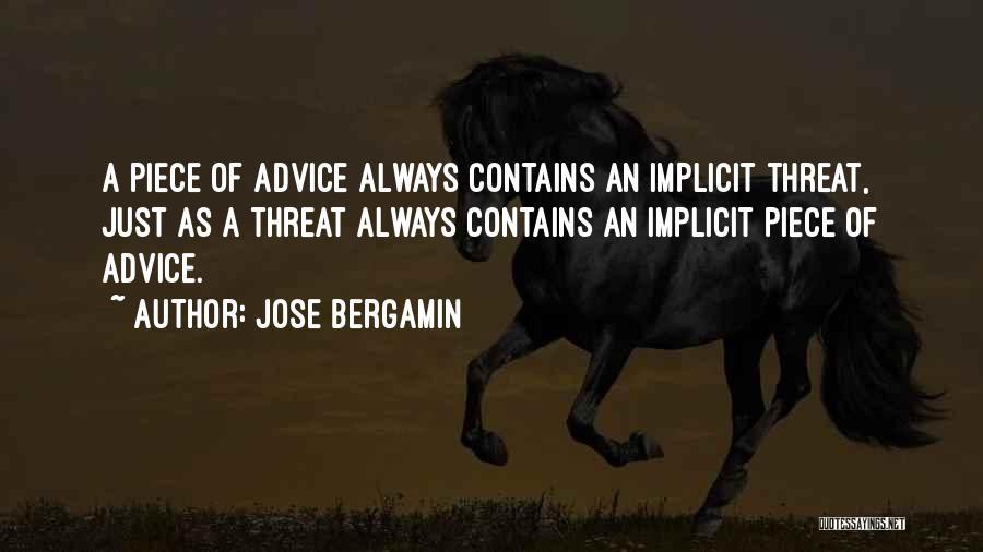 Jose Bergamin Quotes 1768169
