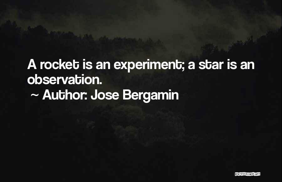 Jose Bergamin Quotes 1924543